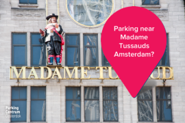 Parking near Madame Tussauds Amsterdam